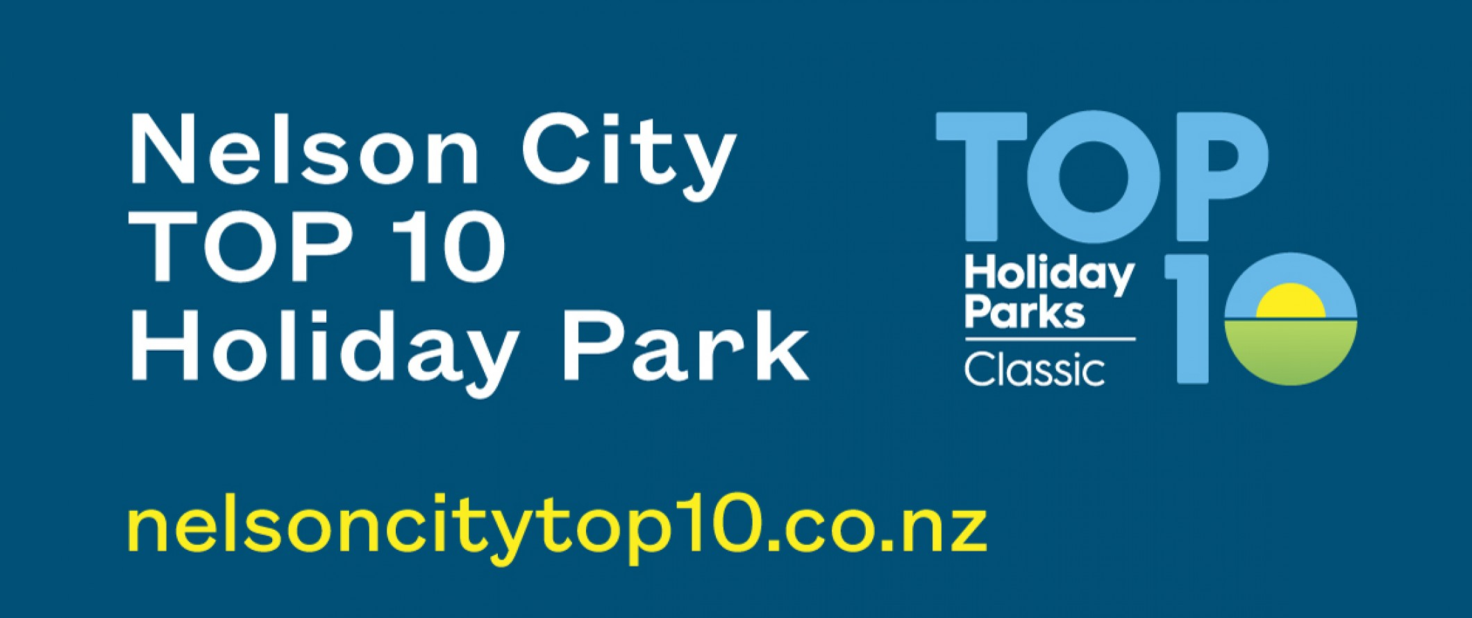 Nelson City Top 10 Holiday Park & Motels Banner